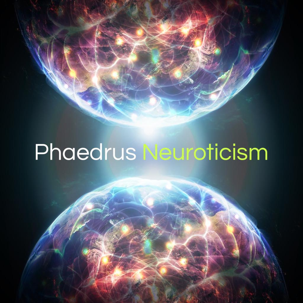 Phaedrus_Neuroticism
