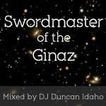 Swordmaster of the Ginaz Mixed by Duncan Idaho