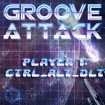 Groove Attack Mixed By Ctrl_Alt_Dlt