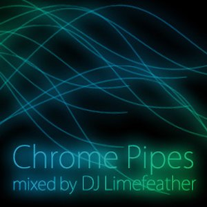 Chrome Pipes Mixed By Eli Huntington