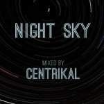 Night Sky Mixed By Centrikal