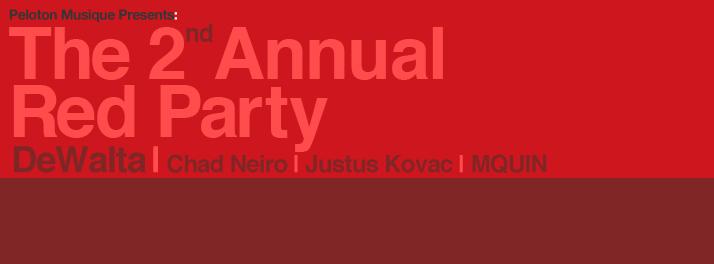 DeWalta Live . 2nd Annual Red Party . Monkey Loft